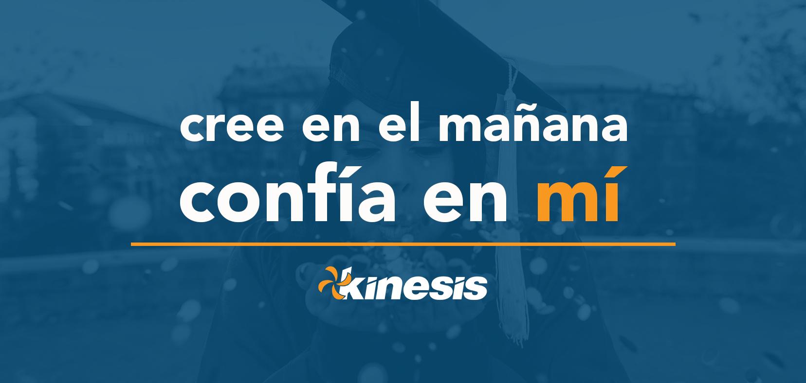La Fundación Kinesis lanzó su campaña anual: Cree en el mañana, confía en mi /  Believe in Tomorrow, Believe in Me, en apoyo a los estudiantes de Puerto Rico.