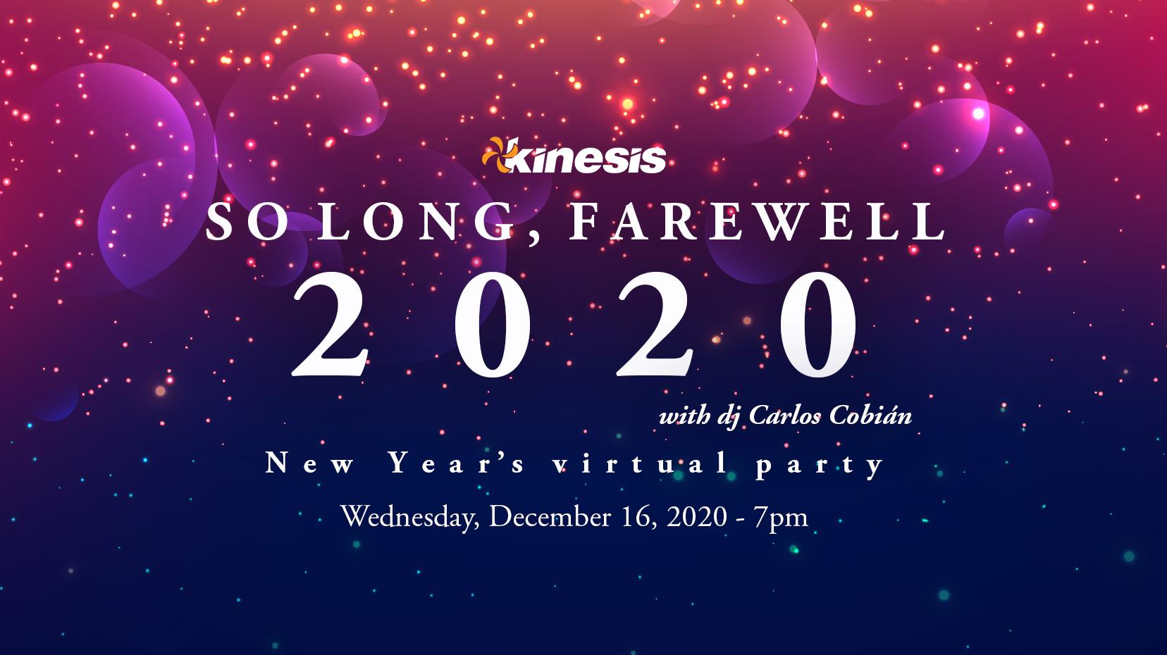 Kinesis celebra la Navidad y despide el año en apoyo a estudiantes en su evento: So Long, Farewell 2020